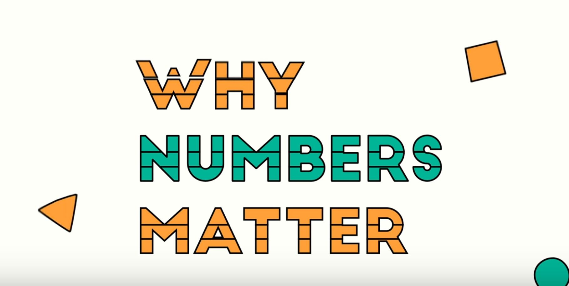 Why numbers matter